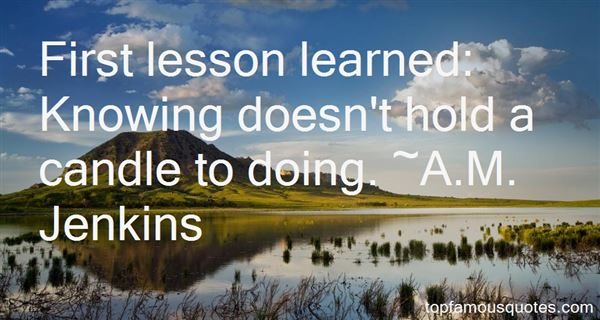 A.M. Jenkins Quotes