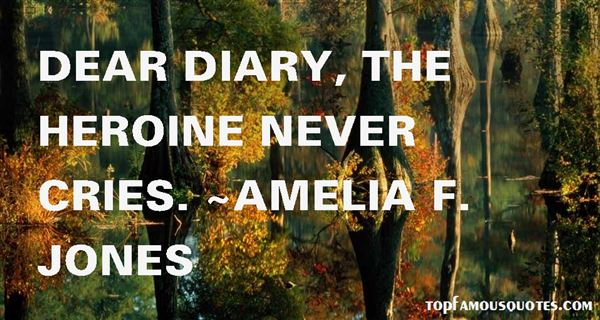Amelia F. Jones Quotes