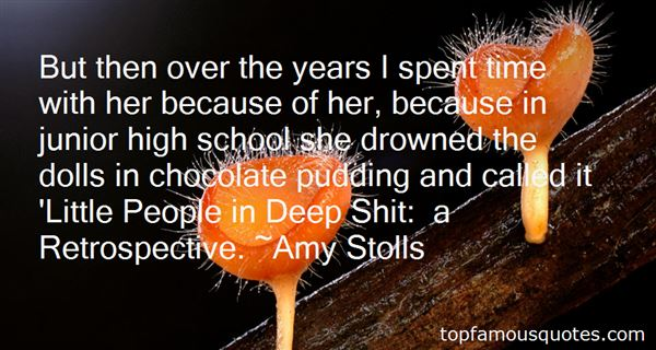 Amy Stolls Quotes
