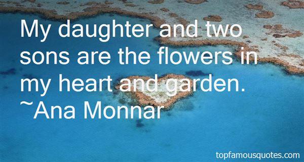 Ana Monnar Quotes