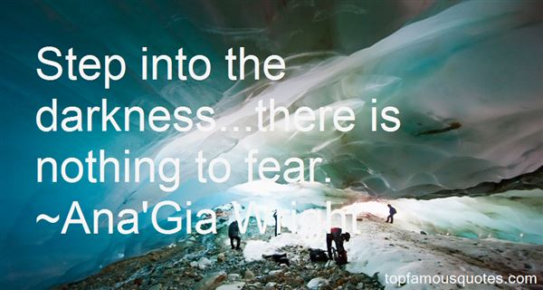 Ana'Gia Wright Quotes