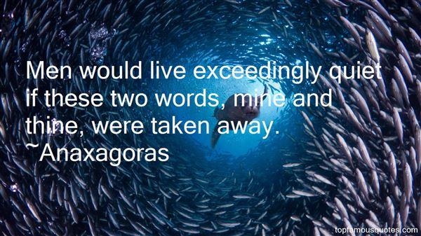 Anaxagoras Quotes