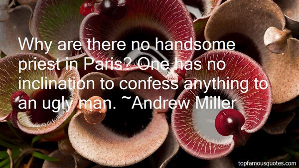 Andrew Miller Quotes