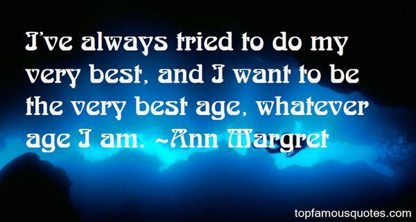 Ann Margret Quotes