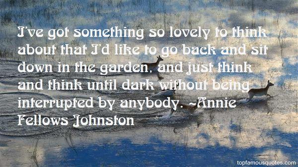 Annie Fellows Johnston Quotes