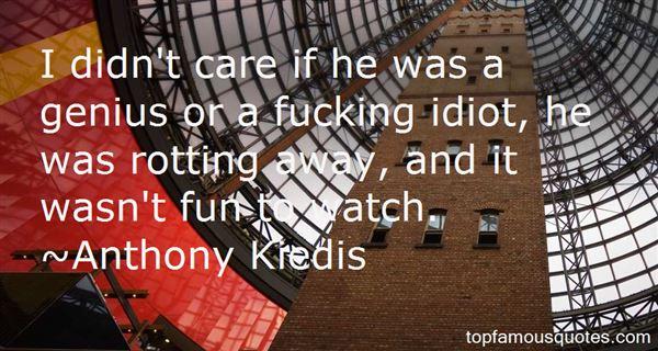 Anthony Kiedis Quotes