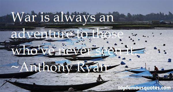 Anthony Ryan Quotes