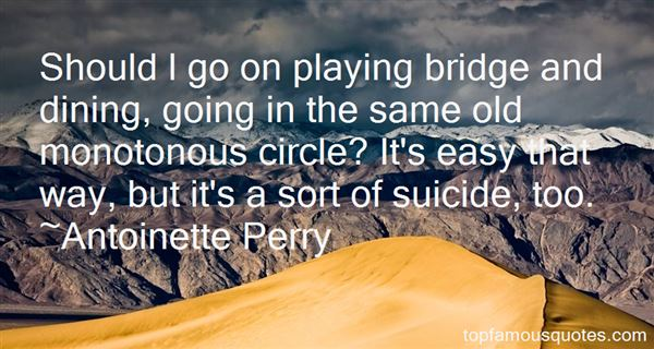 Antoinette Perry Quotes