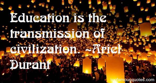 Ariel Durant Quotes