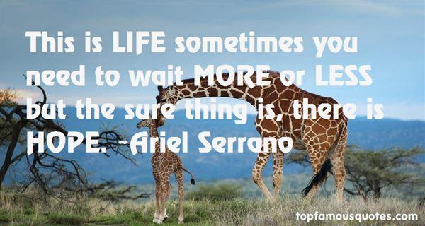 Ariel Serrano Quotes