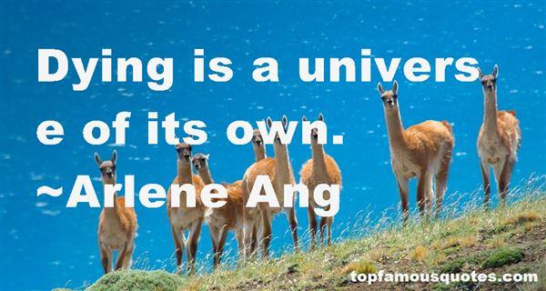 Arlene Ang Quotes