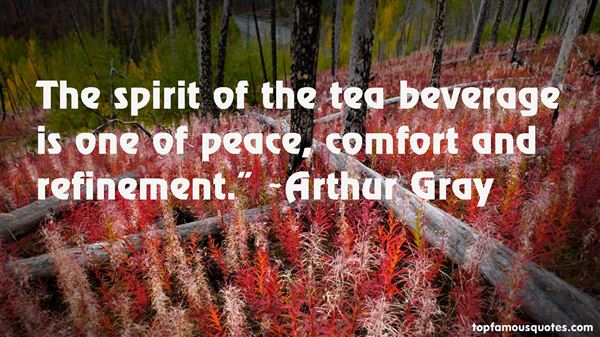 Arthur Gray Quotes