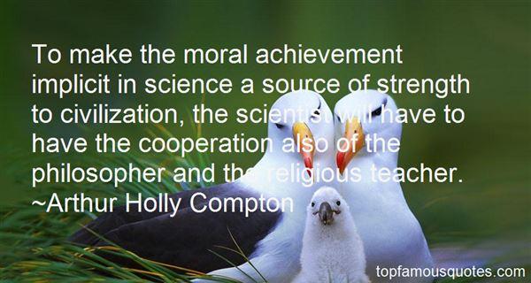 Arthur Holly Compton Quotes