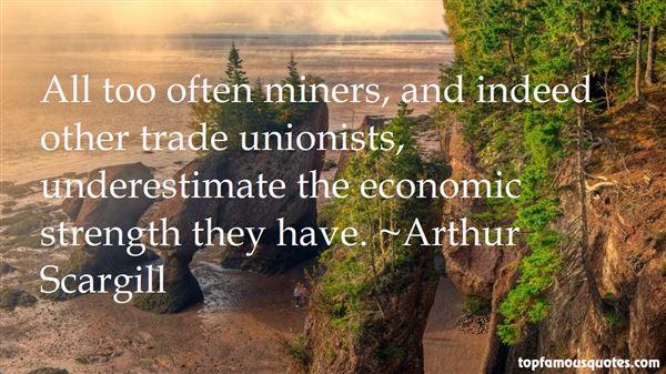 Arthur Scargill Quotes