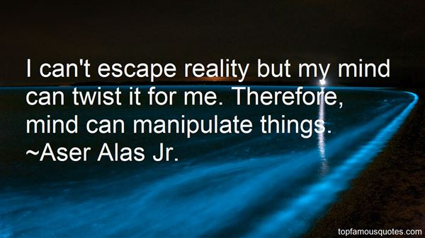 Aser Alas Jr. Quotes