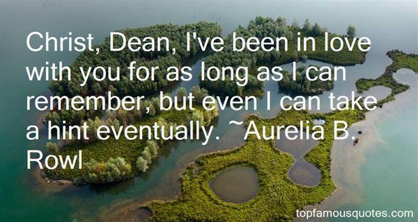 Aurelia B. Rowl Quotes