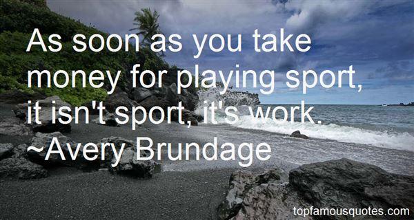 Avery Brundage Quotes