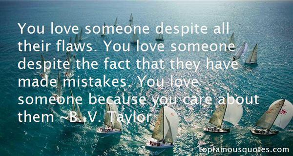 B. V. Taylor Quotes