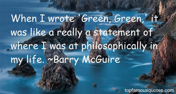 Barry McGuire Quotes