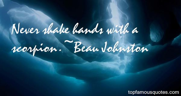 Beau Johnston Quotes