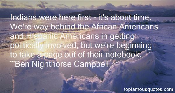 Ben Nighthorse Campbell Quotes
