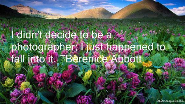 Berenice Abbott Quotes