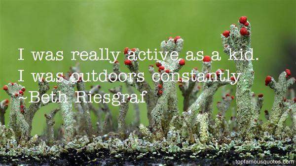 Beth Riesgraf Quotes