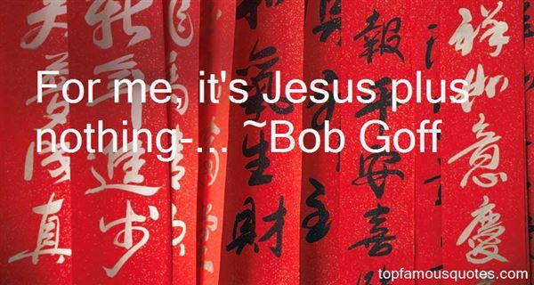 Bob Goff Quotes