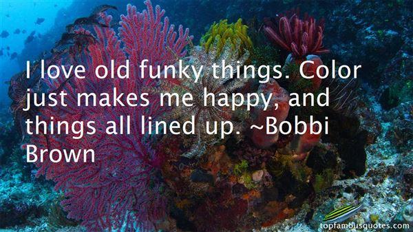 Bobbi Brown Quotes