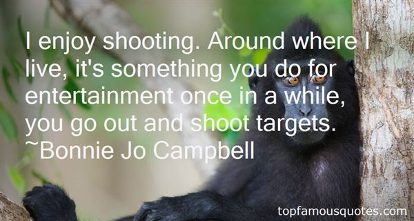 Bonnie Jo Campbell Quotes