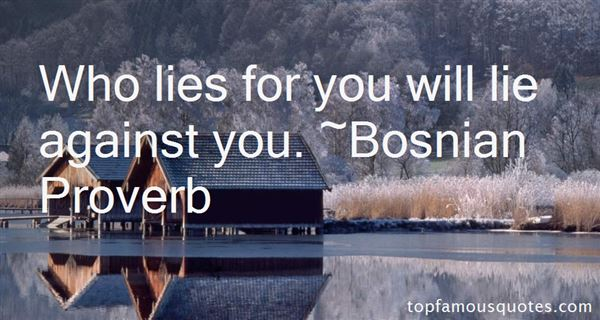 Bosnian Proverb Quotes