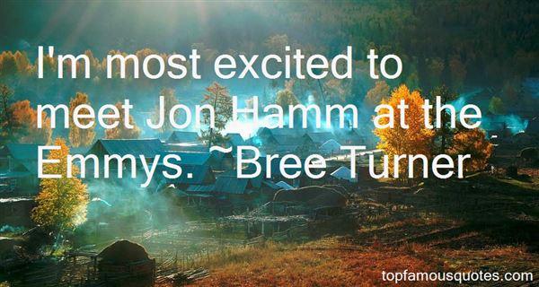Bree Turner Quotes