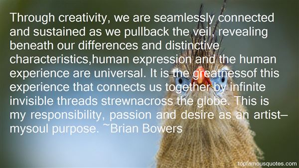 Brian Bowers Quotes
