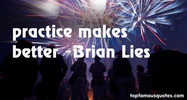 Brian Lies Quotes