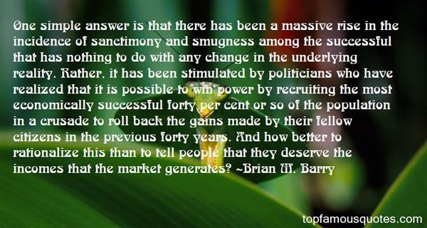 Brian M. Barry Quotes