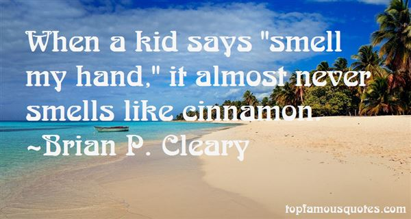 Brian P. Cleary Quotes