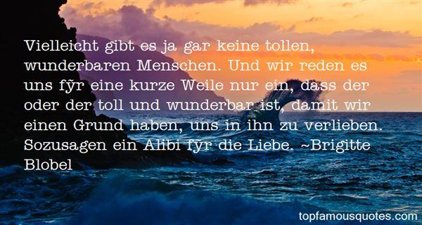 Brigitte Blobel Quotes