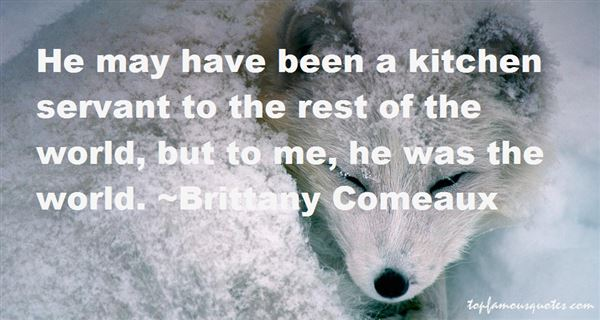 Brittany Comeaux Quotes