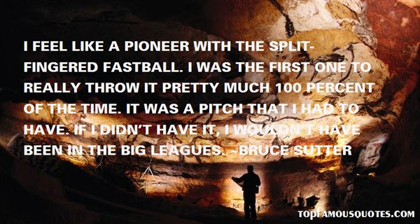 Bruce Sutter Quotes