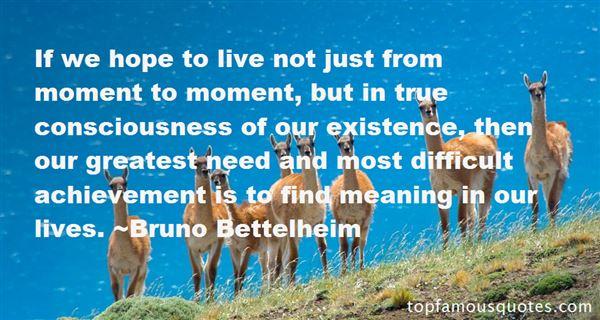 Bruno Bettelheim Quotes