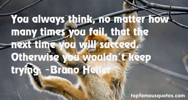 Bruno Heller Quotes