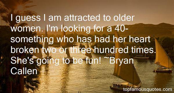 Bryan Callen Quotes
