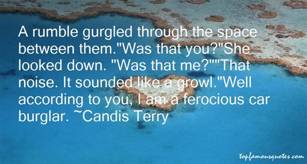 Candis Terry Quotes