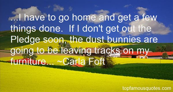 Carla Foft Quotes