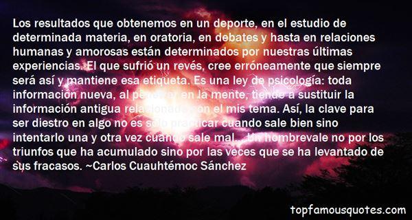 Carlos Cuauhtémoc Sánchez Quotes