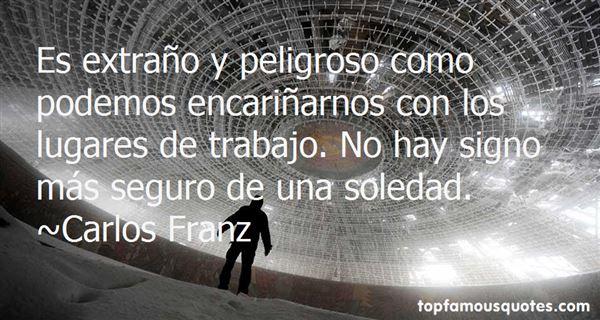Carlos Franz Quotes