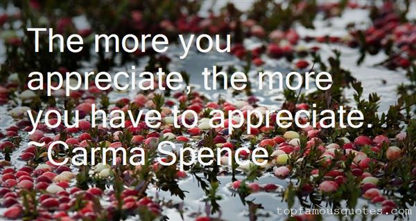 Carma Spence Quotes