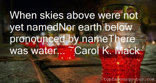 Carol K. Mack Quotes