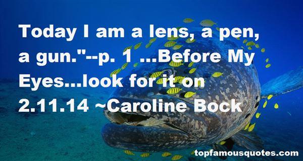 Caroline Bock Quotes