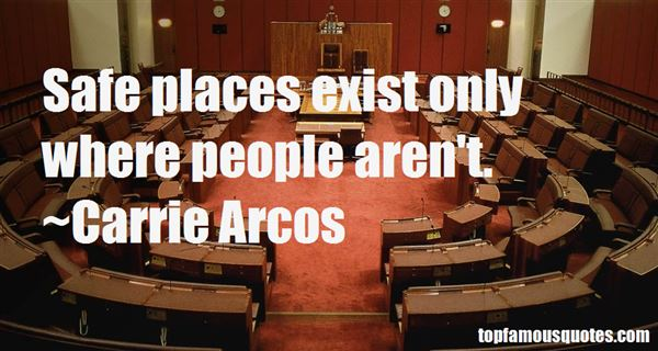 Carrie Arcos Quotes